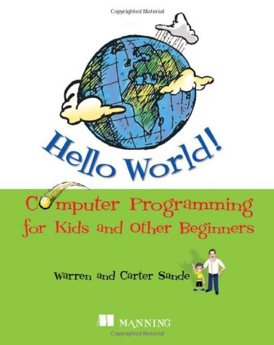 9781933988498: Hello World! Computer Programming for Kids and Other Beginners