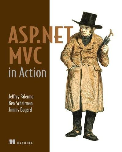 9781933988627: ASP.NET MVC in Action: With MvcContrib, NHibernate, and More