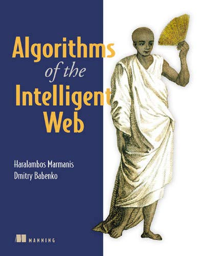 9781933988665: Algorithms of the Intelligent Web