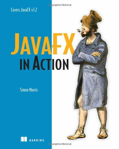 9781933988993: JavaFX in Action