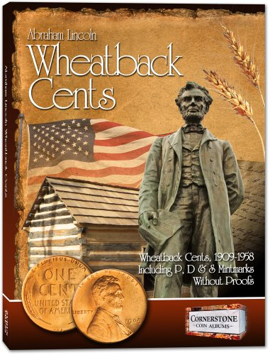 Lincoln Wheatback Cents Album, 1909-1958 P, D & S (Cornerstone Coin Albums): Staff of Zyrus ...