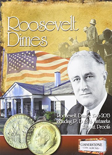 Roosevelt Dimes, 1946-2013 P, D & S Mintmarks (Cornerstone Coin Albums): Staff of Zyrus Press