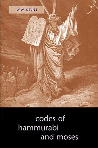 9781933993133: The Codes of Hammurabi and Moses