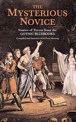 The Mysterious Novice: Tales of Terror from: Haining, Peter [Compiler]