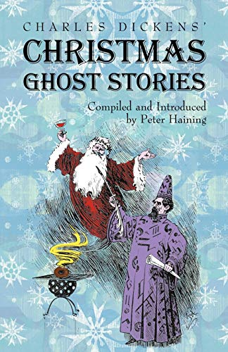 9781933993416: Charles Dickens' Christmas Ghost Stories