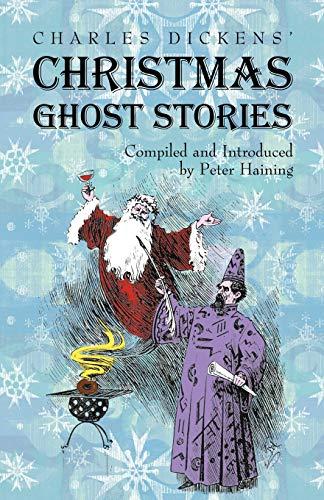 9781933993416: Charles Dickens' Christmas Ghost Stories