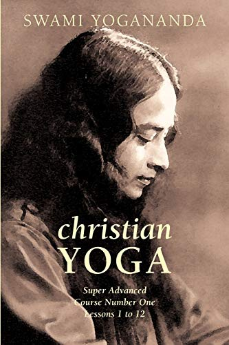 9781933993508: Super Advanced Course Number One Lessons 1 to 12 (Christian Yoga)