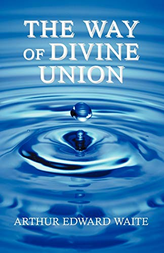 9781933993553: The Way of Divine Union