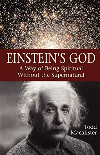 9781933993652: Einstein's God: A Way of Being Spiritual Without the Supernatural