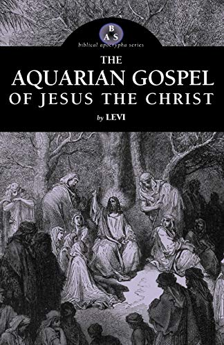 9781933993874: The Aquarian Gospel of Jesus the Christ