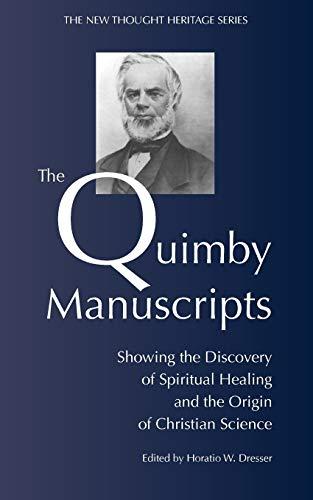 9781933993904: The Quimby Manuscripts
