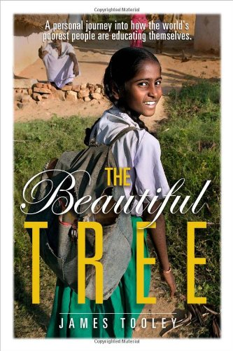 9781933995922: The Beautiful Tree: A Personal Journey Into How the World's Poorest People Are Educating Themselves