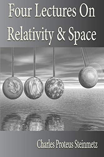 9781933998046: Four Lectures On Relativity And Space