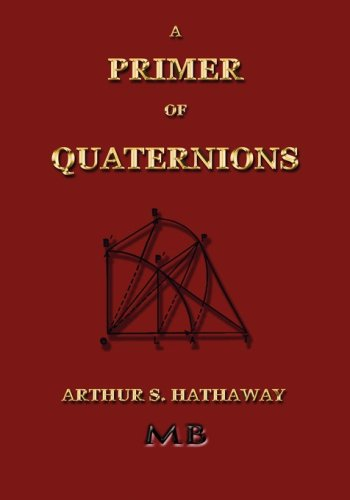9781933998640: A Primer Of Quaternions - Illustrated