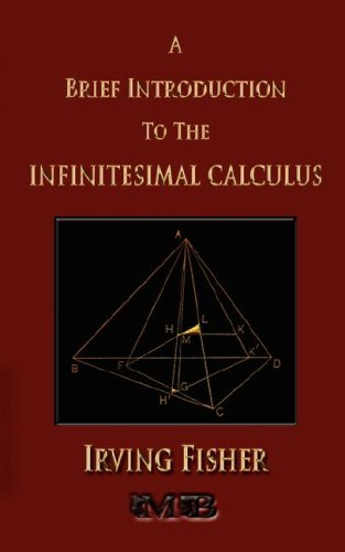 9781933998688: A Brief Introduction To The Infinitesimal Calculus