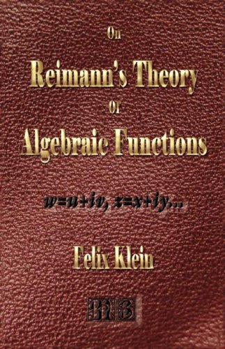 9781933998725: On Riemann's Theory Of Algebraic Functions And Their Integrals