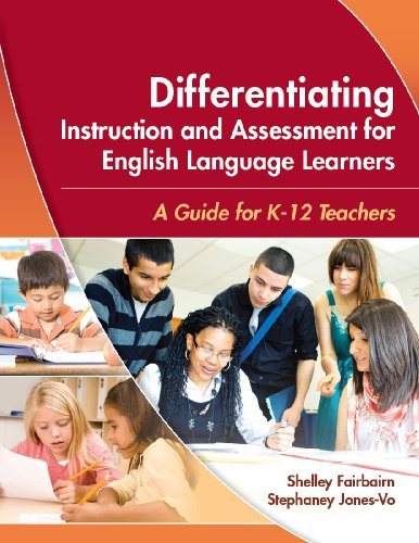 9781934000021: Differentiating Instruction and Assessment for English Language Learners: A Guide for K - 12 Teachers