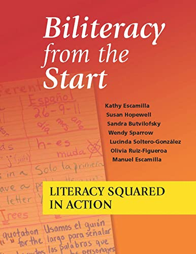 Biliteracy from the Start: Literacy Squared in: Escamilla, Kathy, Hopewell,