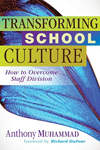 9781934009451: Transforming School Culture: How to Overcome Staff Division (Leadership Strategies to Build a Professional Learning Community)