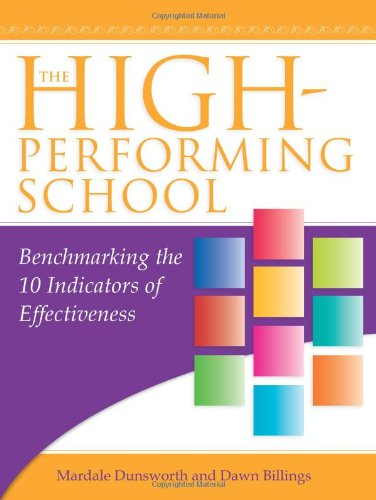 9781934009475: The High-Performing School: Benchmarking the 10 Indicators of Effectiveness