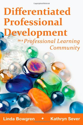 9781934009611: Differentiated Professional Development in a Professional Learning Community