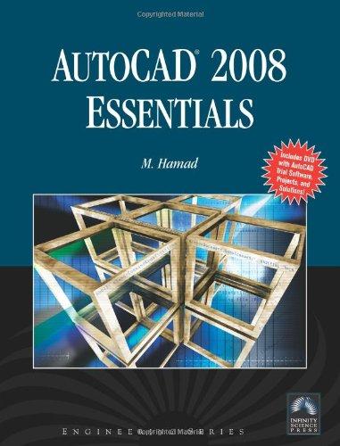 Autocad 2008 Essentials (Engineering): Hamad, Munir