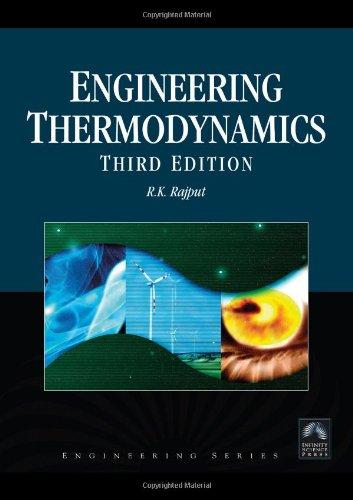 Engineering Thermodynamics, SI Units Version, 3rd Edition: Rajput, R.K.