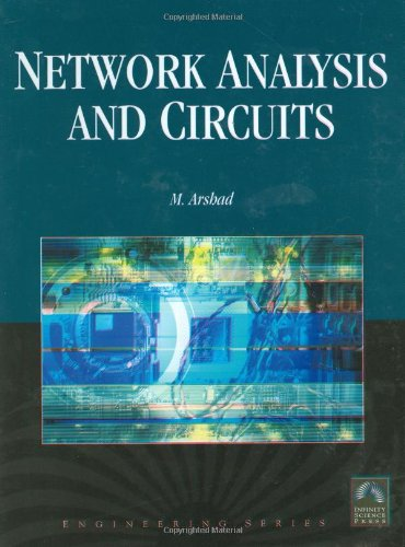 Network Analysis & Circuits (with CD-ROM) (Engineering): M. Arshad