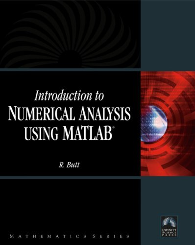 Introduction to Numerical Analysis Using MATLAB, by Butt: Butt, Rizwan
