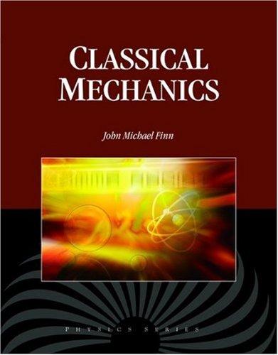 9781934015322: Classical Mechanics (Physics)