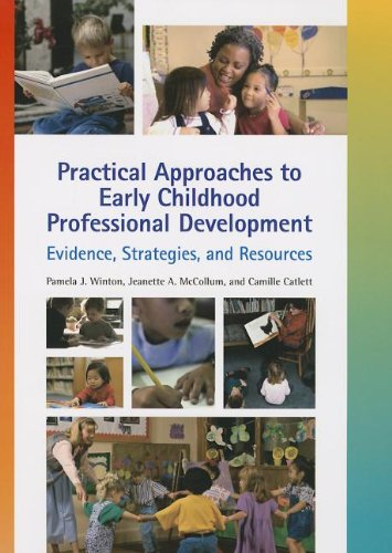 9781934019191: Practical Approaches To Early Childhood Professional Development: Evidence, Strategies, and Resources