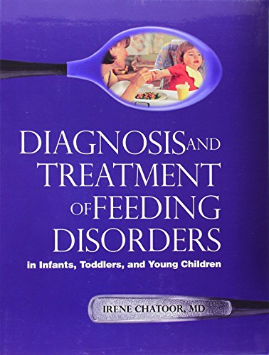 9781934019337: Diagnosis and Treatment of Feeding Disorders in Infants, Toddlers, and Young Children