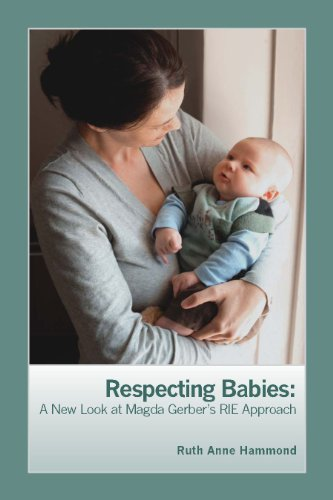 9781934019351: Respecting Babies: A New Look at Magda Gerber's RIE Approach