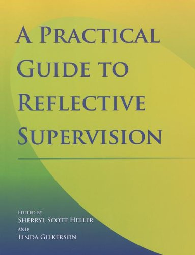 9781934019368: Practical Guide to Reflective Supervision