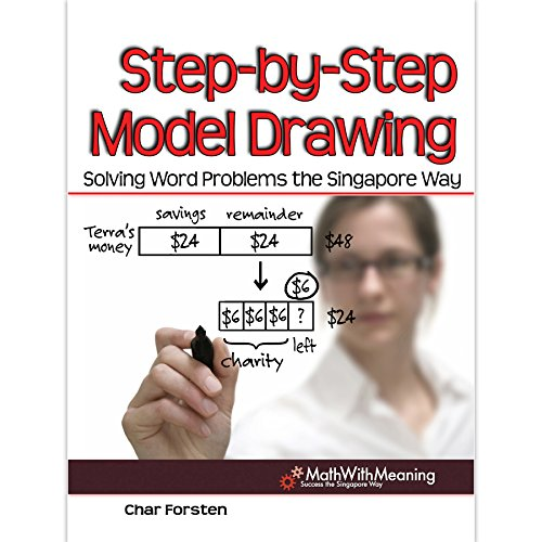 9781934026960: Step by Step Model Drawing: Solving Word Problems the Singapore Way