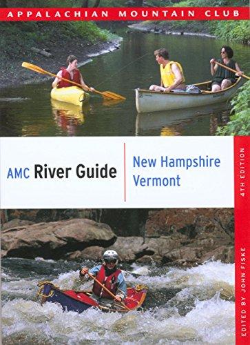 9781934028056: AMC River Guide New Hampshire/Vermont (AMC River Guide Series)