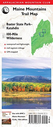 Maine Mountains Trail Map: Baxter State Park - Katahdin/100-Mile Wilderness: Appalachian ...