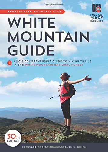 9781934028858: White Mountain Guide: AMC's Comprehensive Guide to Hiking Trails in the White Mountain National Forest