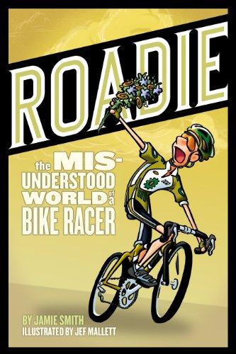 Roadie: The Misunderstood World of a Bike: Jamie Smith