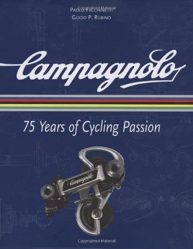 9781934030370: Campagnolo: 75 Years of Cycling Passion