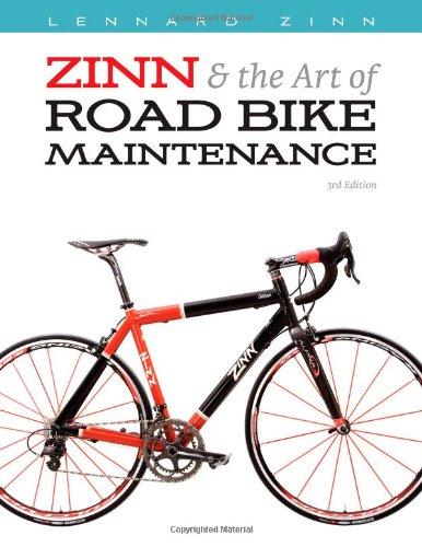 Zinn & the Art of Road Bike Maintenance: Zinn, Lennard