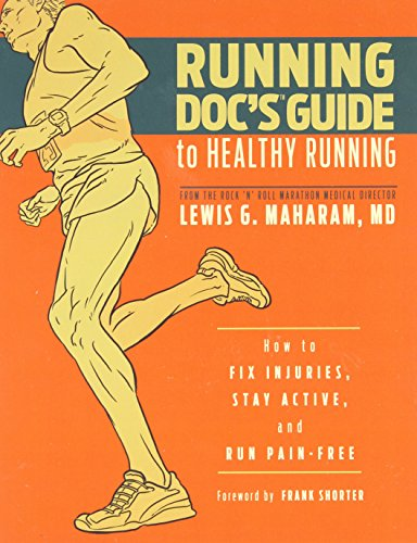 9781934030684: Running Doc's Guide to Healthy Running: How to Fix Injuries, Stay Active, and Run Pain-Free