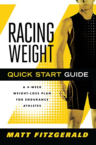 9781934030721: Racing Weight Quick Start Guide: A 4-Week Weight-Loss Plan for Endurance Athletes (The Racing Weight Series)