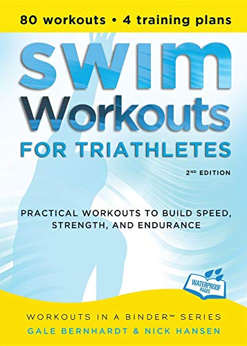 9781934030752: Swim Workouts for Triathletes: Practical Workouts to Build Speed, Strength, and Endurance (Workouts in a Binder)