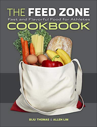 9781934030769: The Feed Zone Cookbook: Fast and Flavorful Food for Athletes (The Feed Zone Series)