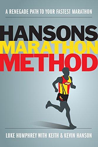 9781934030851: Hansons Marathon Method: A Renegade Path to Your Fastest Marathon