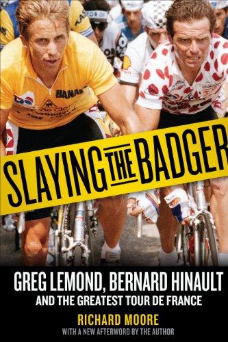 9781934030875: Slaying the Badger: Greg Lemond, Bernard Hinault, and the Greatest Tour De France