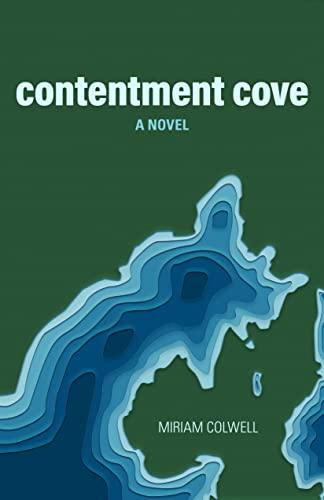 9781934031049: Contentment Cove