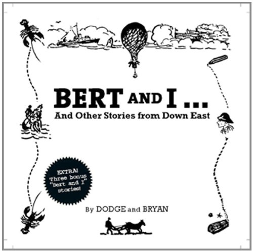 9781934031261: Bert and I: And Other Stories From Downeast