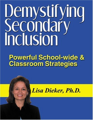 9781934032022: Demystifying Secondary Inclusion: Powerful School-wide & Classroom Strategies